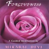 Forgiveness by Mirabai Devi
